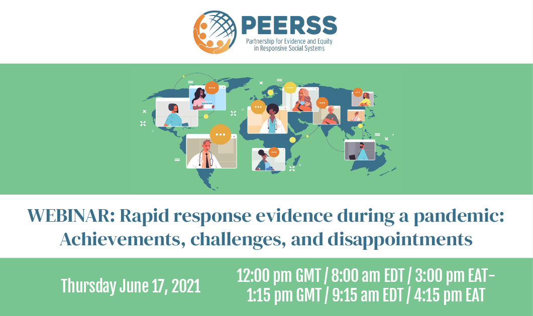 PEERSS webinar: Rapid response evidence during a pandemic: achievements, challenges, and disappointments