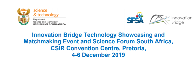 The Innovation Bridge (IB) Technology Matchmaking Event and the Science Forum South Africa 2019