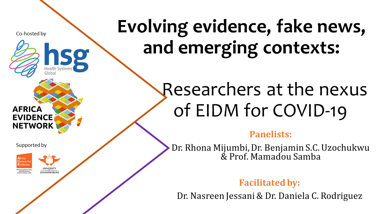 EVENT UPDATE | Africa Evidence Webinar #8: Evolving evidence, fake news, and emerging contexts: researchers at the nexus of EIDM for COVID-19