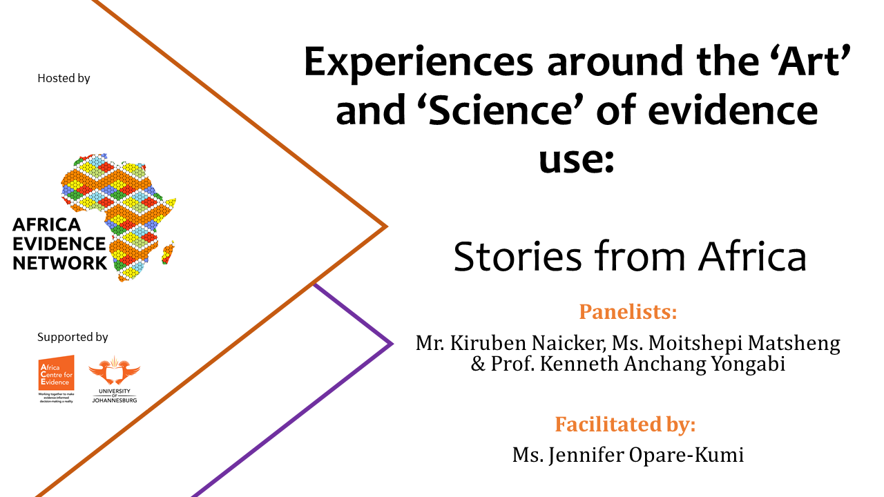 EVENT UPDATE | Africa Evidence Webinar #9: Experiences around the 'Art' and 'Science' of evidence-use: Stories from Africa