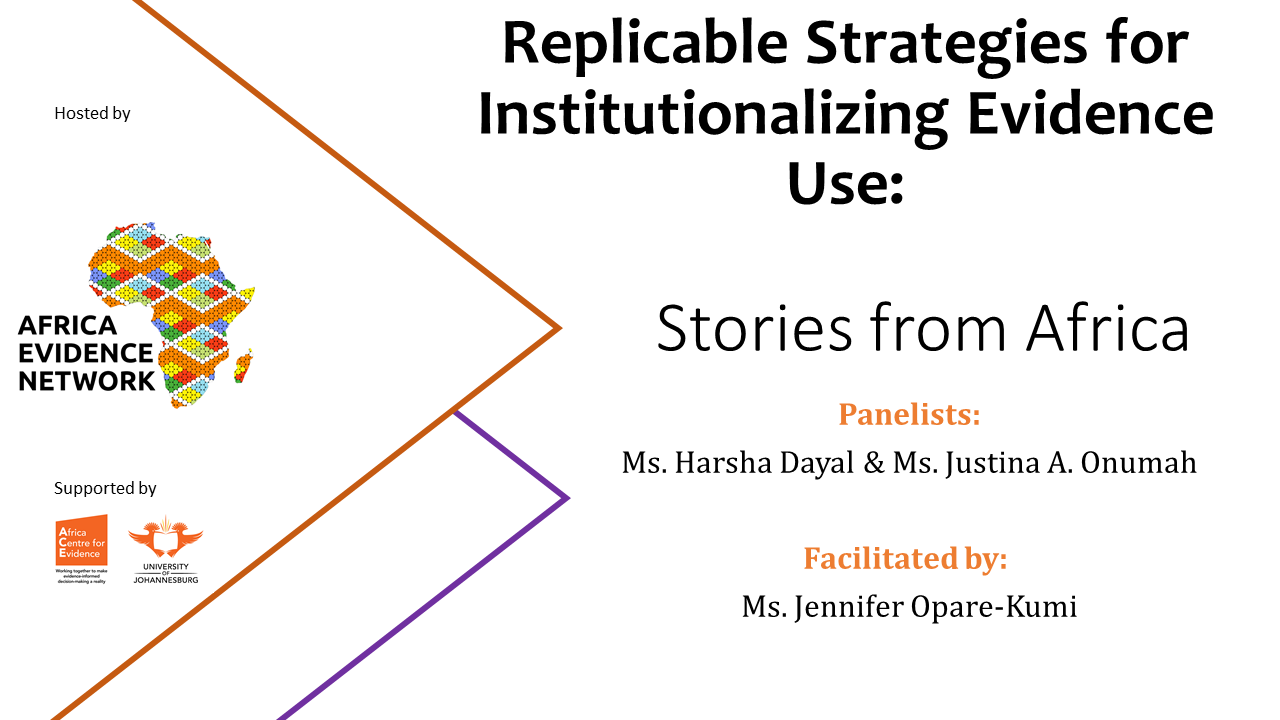 EVENT UPDATE | #AfricaEvidenceWebinar | Replicable Strategies for Institutionalizing Evidence Use: Stories from Africa