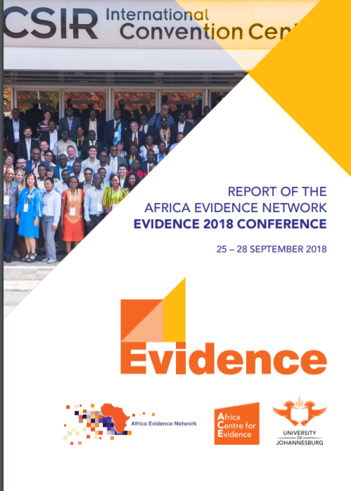 REPORT OF THE AFRICA EVIDENCE NETWORK EVIDENCE 2018 CONFERENCE