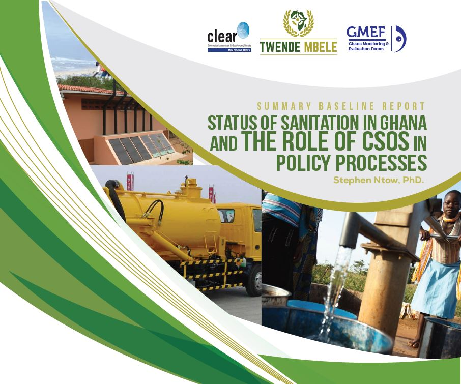 Summary Baseline Report: Status of Sanitation in Ghana and the Role of CSOs in Policy Processes